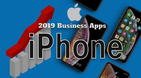 Best Business iPhone Apps 2019: The Core Elements to Empower and Revolutionize the World of Business
